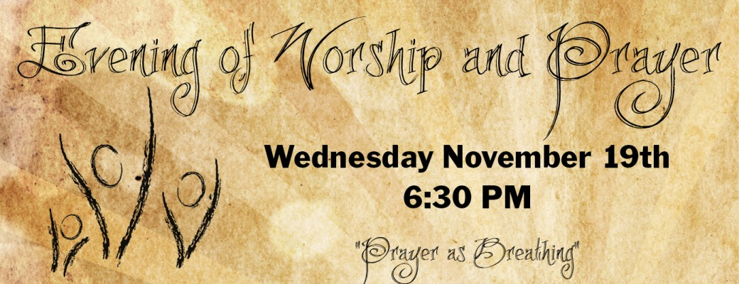 Evening of Worship and Prayer November