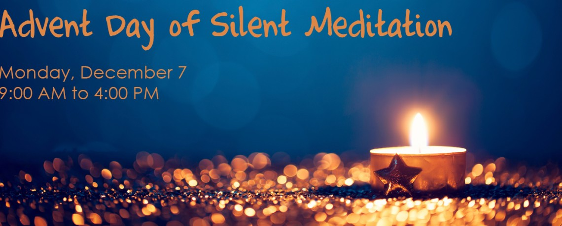 Advent Day of Silent Meditation