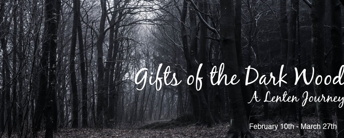 Gifts of the Dark Wood